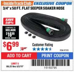 "Harbor Freight ITC Coupon 3/4"" X 50 FT. FLAT SEEPER SOAKER HOSE Lot No. 97193 Expired: 6/5/19 - $6.99"