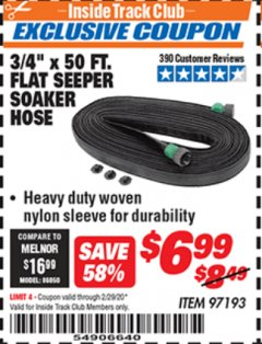 "Harbor Freight ITC Coupon 3/4"" X 50 FT. FLAT SEEPER SOAKER HOSE Lot No. 97193 Expired: 2/29/20 - $6.99"