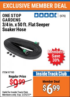 "Harbor Freight ITC Coupon 3/4"" X 50 FT. FLAT SEEPER SOAKER HOSE Lot No. 97193 Expired: 2/25/21 - $6.99"