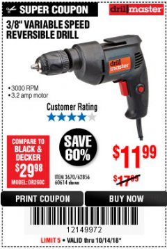 "Harbor Freight Coupon 3/8"" VARIABLE SPEED REVERSIBLE DRILL Lot No. 60614/3670/61719 Expired: 10/14/18 - $11.99"