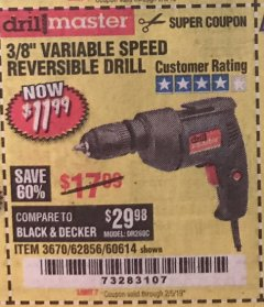"Harbor Freight Coupon 3/8"" VARIABLE SPEED REVERSIBLE DRILL Lot No. 60614/3670/61719 Expired: 2/5/19 - $11.99"