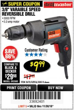 "Harbor Freight Coupon 3/8"" VARIABLE SPEED REVERSIBLE DRILL Lot No. 60614/3670/61719 Expired: 11/30/18 - $9.99"