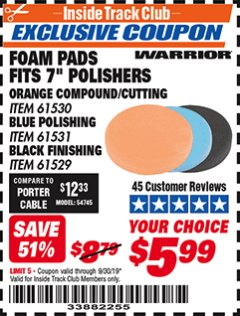 "Harbor Freight ITC Coupon 8"" FOAM PADS Lot No. 91530/61531/61529 Expired: 9/30/19 - $5.99"