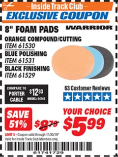 "Harbor Freight ITC Coupon 8"" FOAM PADS Lot No. 91530/61531/61529 Valid Thru: 11/30/19 - $5.99"