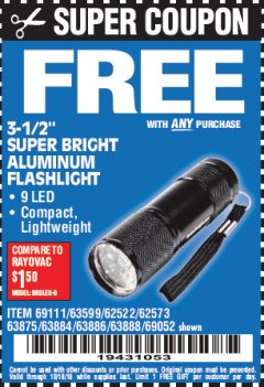 "Harbor Freight FREE Coupon 3-1/2"" SUPER BRIGHT ALUMINUM FLASHLIGHT Lot No. 69111/63599/62522/62573/63875/63884/63886/63888/69052 Expired: 10/18/18 - FWP"