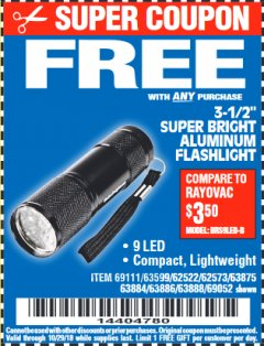 "Harbor Freight FREE Coupon 3-1/2"" SUPER BRIGHT ALUMINUM FLASHLIGHT Lot No. 69111/63599/62522/62573/63875/63884/63886/63888/69052 Expired: 10/29/18 - FWP"