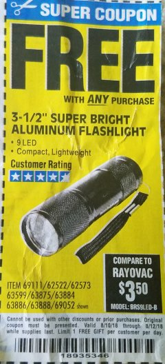 "Harbor Freight FREE Coupon 3-1/2"" SUPER BRIGHT ALUMINUM FLASHLIGHT Lot No. 69111/63599/62522/62573/63875/63884/63886/63888/69052 Expired: 8/12/18 - FWP"