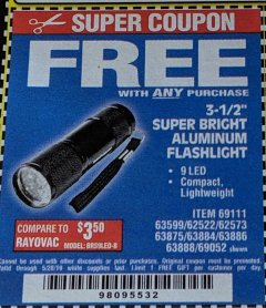 "Harbor Freight FREE Coupon 3-1/2"" SUPER BRIGHT ALUMINUM FLASHLIGHT Lot No. 69111/63599/62522/62573/63875/63884/63886/63888/69052 Expired: 4/6/19 - FWP"