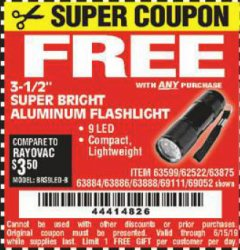 "Harbor Freight FREE Coupon 3-1/2"" SUPER BRIGHT ALUMINUM FLASHLIGHT Lot No. 69111/63599/62522/62573/63875/63884/63886/63888/69052 Expired: 6/15/19 - FWP"