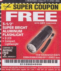 "Harbor Freight FREE Coupon 3-1/2"" SUPER BRIGHT ALUMINUM FLASHLIGHT Lot No. 69111/63599/62522/62573/63875/63884/63886/63888/69052 Expired: 8/8/19 - FWP"
