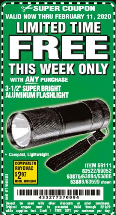 "Harbor Freight FREE Coupon 3-1/2"" SUPER BRIGHT ALUMINUM FLASHLIGHT Lot No. 69111/63599/62522/62573/63875/63884/63886/63888/69052 Expired: 2/11/20 - FWP"