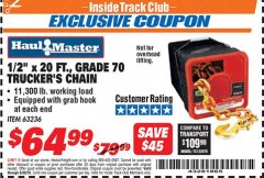 "Harbor Freight ITC Coupon 1/2"" X 20 FT. GRADE 70 TRUCKERS CHAIN Lot No. 63236 Dates Valid: 12/31/69 - 6/30/18 - $64.99"
