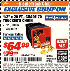 "Harbor Freight ITC Coupon 1/2"" X 20 FT. GRADE 70 TRUCKERS CHAIN Lot No. 63236 Expired: 8/31/18 - $64.99"