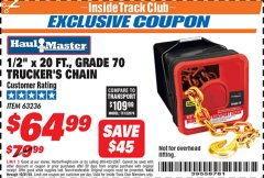 "Harbor Freight ITC Coupon 1/2"" X 20 FT. GRADE 70 TRUCKERS CHAIN Lot No. 63236 Expired: 10/31/18 - $64.99"