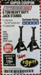 Harbor Freight Coupon 6 TON HEAVY DUTY STEEL JACK STANDS Lot No. 61197/38847/69596/62393 Expired: 2/28/18 - $34.99