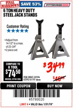 Harbor Freight Coupon 6 TON HEAVY DUTY STEEL JACK STANDS Lot No. 61197/38847/69596/62393 Expired: 1/31/19 - $34.99