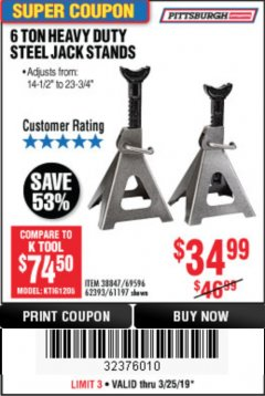 Harbor Freight Coupon 6 TON HEAVY DUTY STEEL JACK STANDS Lot No. 61197/38847/69596/62393 Valid Thru: 3/25/19 - $34.99