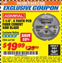 "Harbor Freight ITC Coupon 7-1/4"", 4 TOOTH PCD FIBER CEMENT SAW BLADE Lot No. 62740 Expired: 11/30/18 - $19.99"