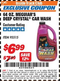 Harbor Freight ITC Coupon 64 OZ. MEGUIARS DEEP CRYSTAL CAR WASH Lot No. 95515 Dates Valid: 12/31/69 - 6/30/18 - $6.99
