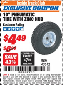 "Harbor Freight ITC Coupon 10"" PNEUMATIC TIRE WITH ZINC HUB Lot No. 43612 Dates Valid: 10/6/18 - 10/31/18 - $4.49"