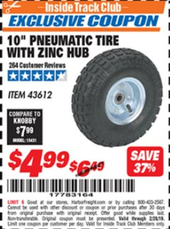 "Harbor Freight ITC Coupon 10"" PNEUMATIC TIRE WITH ZINC HUB Lot No. 43612 Dates Valid: 12/31/69 - 2/28/19 - $4.99"