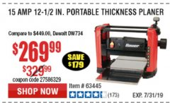 "Harbor Freight Coupon BAUER 15 AMP 12 1/2"" PORTABLE THICKNESS PLANER Lot No. 63445 Expired: 7/7/19 - $269.99"