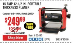 "Harbor Freight Coupon BAUER 15 AMP 12 1/2"" PORTABLE THICKNESS PLANER Lot No. 63445 Expired: 9/30/19 - $249.99"
