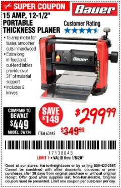 "Harbor Freight Coupon BAUER 15 AMP 12 1/2"" PORTABLE THICKNESS PLANER Lot No. 63445 Expired: 1/6/20 - $299.99"