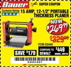 "Harbor Freight Coupon BAUER 15 AMP 12 1/2"" PORTABLE THICKNESS PLANER Lot No. 63445 Expired: 3/3/20 - $269.99"