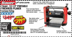 "Harbor Freight Coupon BAUER 15 AMP 12 1/2"" PORTABLE THICKNESS PLANER Lot No. 63445 Valid Thru: 7/2/20 - $299.99"