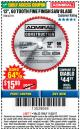 "Harbor Freight Coupon 12"", 60 TOOTH FINE FINISH SAW BLADE Lot No. 62741 Expired: 11/22/17 - $15.99"