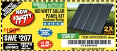 Harbor Freight Coupon 100 WATT SOLAR PANEL KIT Lot No. 63585/64335 Expired: 9/1/18 - $149.99