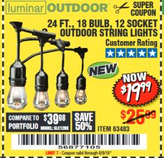 Harbor Freight Coupon 24 FT., 18 BULB, 12 SOCKET OUTDOOR STRING LIGHTS Lot No. 64486/63843/64739 Expired: 6/9/18 - $19.99