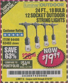 Harbor Freight Coupon 24 FT., 18 BULB, 12 SOCKET OUTDOOR STRING LIGHTS Lot No. 64486/63843/64739 Expired: 4/13/19 - $19.99
