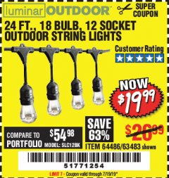 Harbor Freight Coupon 24 FT., 18 BULB, 12 SOCKET OUTDOOR STRING LIGHTS Lot No. 64486/63843/64739 Expired: 7/19/19 - $19.99