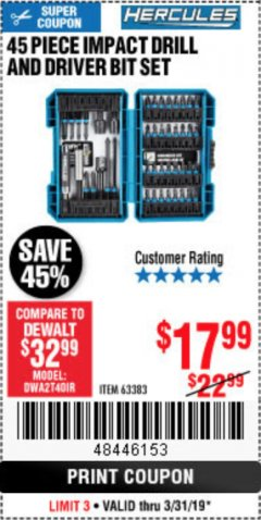 Harbor Freight Coupon 45 PIECE IMPACT DRILL AND DRIVER BIT SET Lot No. 63383 Expired: 3/31/19 - $17.99