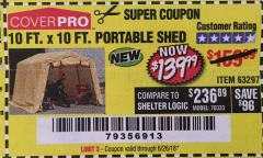 Harbor Freight Coupon 10 FT. X 10 FT. PORTABLE SHED Lot No. 63297 Expired: 6/26/18 - $139.99