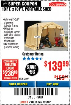 Harbor Freight Coupon 10 FT. X 10 FT. PORTABLE SHED Lot No. 63297 Expired: 8/5/18 - $139.99
