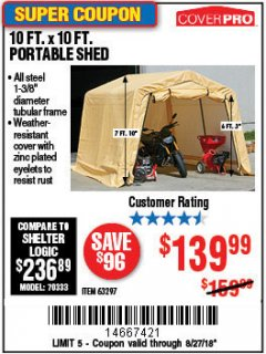 Harbor Freight Coupon 10 FT. X 10 FT. PORTABLE SHED Lot No. 63297 Expired: 8/27/18 - $139.99