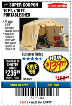 Harbor Freight Coupon 10 FT. X 10 FT. PORTABLE SHED Lot No. 63297 Expired: 9/30/18 - $139.99