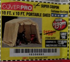 Harbor Freight Coupon 10 FT. X 10 FT. PORTABLE SHED Lot No. 63297 Expired: 1/4/19 - $139.99