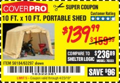 Harbor Freight Coupon 10 FT. X 10 FT. PORTABLE SHED Lot No. 63297 Valid Thru: 4/23/19 - $139.99