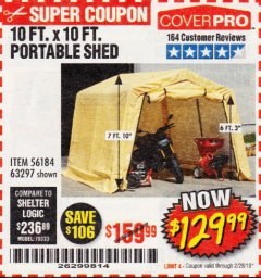Harbor Freight Coupon 10 FT. X 10 FT. PORTABLE SHED Lot No. 63297 Valid Thru: 2/28/19 - $129.99