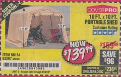 Harbor Freight Coupon 10 FT. X 10 FT. PORTABLE SHED Lot No. 63297 Valid Thru: 4/13/19 - $139.99