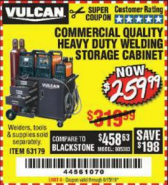 Harbor Freight Coupon VULCAN COMMERCIAL QUALITY HEAVY DUTY WELDING CABINET Lot No. 63179 Expired: 6/15/19 - $259.99