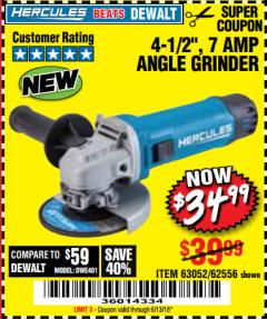 "Harbor Freight Coupon HERCULES 4-1/2"" ANGLE GRINDER MODEL HE61S Lot No. 63052/62556 Valid Thru: 6/13/18 - $34.99"