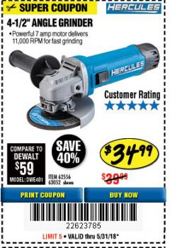 "Harbor Freight Coupon HERCULES 4-1/2"" ANGLE GRINDER MODEL HE61S Lot No. 63052/62556 Expired: 5/31/18 - $34.99"