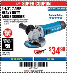 "Harbor Freight Coupon HERCULES 4-1/2"" ANGLE GRINDER MODEL HE61S Lot No. 63052/62556 Expired: 6/10/18 - $34.99"