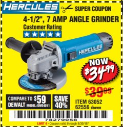 "Harbor Freight Coupon HERCULES 4-1/2"" ANGLE GRINDER MODEL HE61S Lot No. 63052/62556 Expired: 8/30/18 - $34.99"