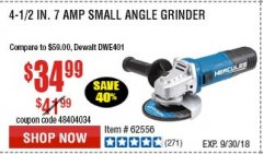 "Harbor Freight Coupon HERCULES 4-1/2"" ANGLE GRINDER MODEL HE61S Lot No. 63052/62556 Expired: 9/30/18 - $34.99"